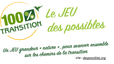 Le jeu des possibles : 100 % transition